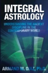 'Integral Astrology' by Armand Diaz, PhD
